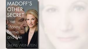 "Photo: Book Cover: Sheryl Weinsteins ""Madoffs Other Secret: Love, Money, Bernie and Me"""