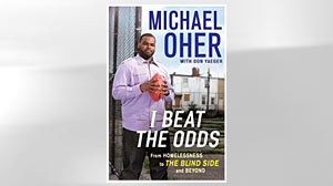 "PHOTO: ""I Beat the Odds: From Homelessness, to The Blind Side, and Beyond,"" by Michael Oher and Don Yaeger."