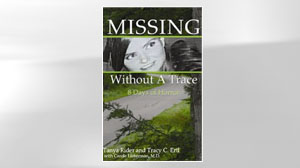 "PHOTO ""Missing Without a Trace: 8 Days of Horror,"" by Tanya Rider and Tracy C. Ert"