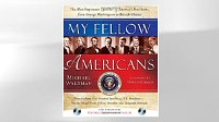 Photo: EXCERPT: 'My Fellow Americans' by Michael Waldman: Author Michael Waldman Takes a Look at America's Leaders, Past and Present