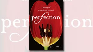 Photo: Book Cover: Perfection: A Memoir of Betrayal and Renewal