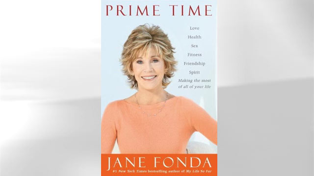 """PHOTO:Jane Fondas new book, """"Prime Time,"""" is pictured."""