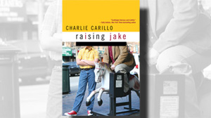 """Raising Jake"" by Charlie Carillo"
