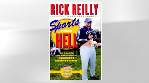 """Sports from Hell: My Search for the Worlds Dumbest Competition,"" by Rick Reilly."