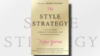 'The Style Strategy' by Nina Garcia: Read Excerpt