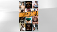 "PHOTO The cover for the book ""Undateable: 311 Things Guys Do That Guarantee They Won't Be Dating or Having Sex"" is shown."