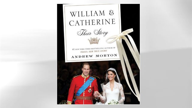 "PHOTO: Andrew Morton's book, ""William & Catherine: Their Story"""