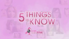 VIDEO: 5 Things You Need to Know About Breast Cancer