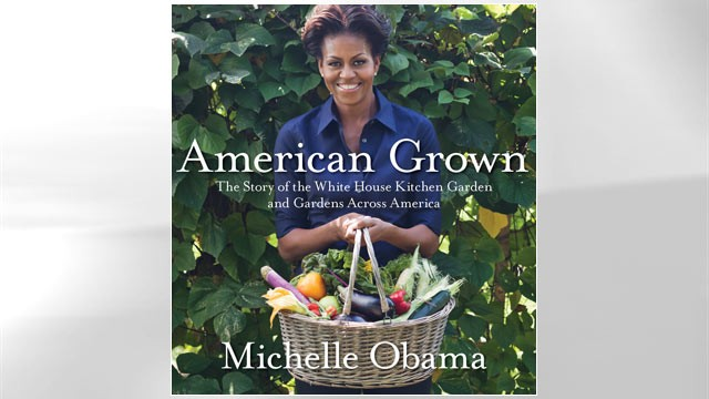 PHOTO: American Grown: The Story of the White House Kitchen Garden and Gardens Across America by Michelle Obama