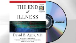 PHOTO: Th End of Illness audio version by David B. Agus, MD.