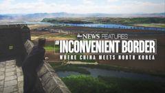 VIDEO: An Inconvenient Border: Where China Meets North Korea