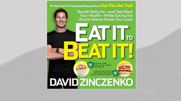 "PHOTO: ABC News Nutrition and Wellness Editor Dave Zinczenko is coming out with a new book, ""Eat It to Beat It!: Banish Belly Fat-and Take Back Your Health-While Eating the Brand-Name Foods You Love!"""
