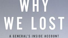 "PHOTO: Cover for WHY WE LOST : A Generals Inside Account of the Iraq and Afghanistan Wars"" by Daniel Bolger"