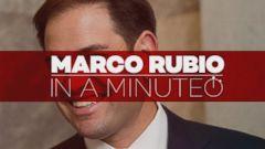VIDEO: In A Minute: Marco Rubio