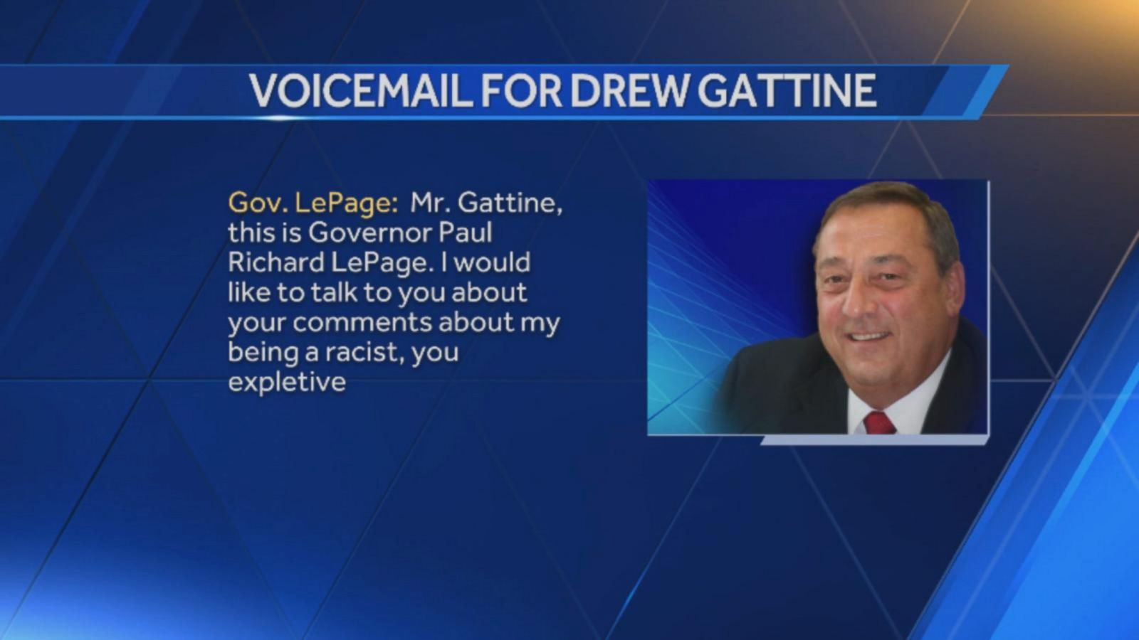 VIDEO: Maine Gov. Paul LePage Leaves Expletive-Filled Voicemail