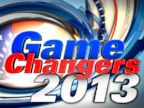 PHOTO: Game Changers 2013