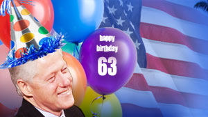 Happy Birthday Bubba! Former President Bill Clinton will celebrate his 63rd birthday today.