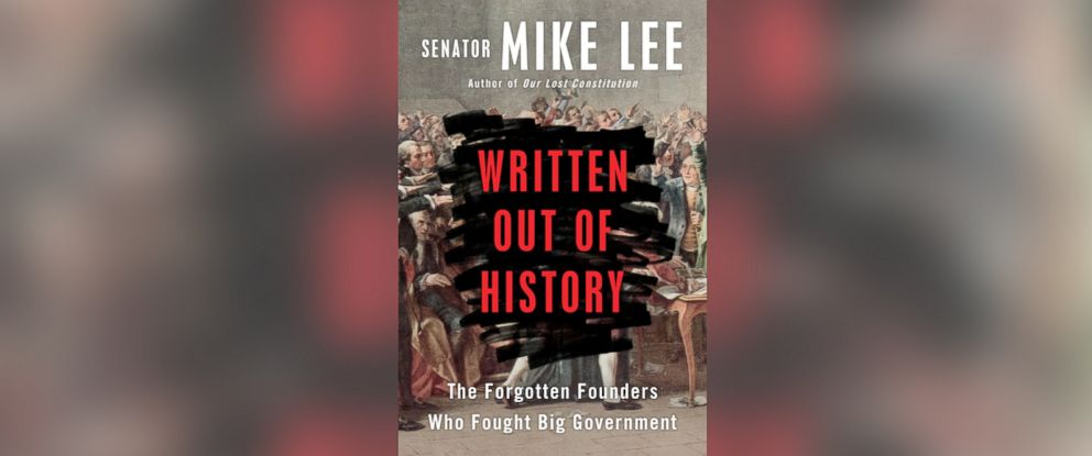 "PHOTO: ""Written Out of History"" by senator Mike Lee"