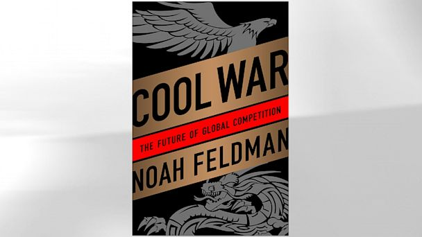 HT feldman cool war nt 1300626 16x9 608 Noah Feldmans Advice for President Obama on China