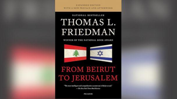 HT from beirut to jerusalum jt 140222 16x9 608 Excerpt: Thomas Friedmans From Beirut to Jerusalem
