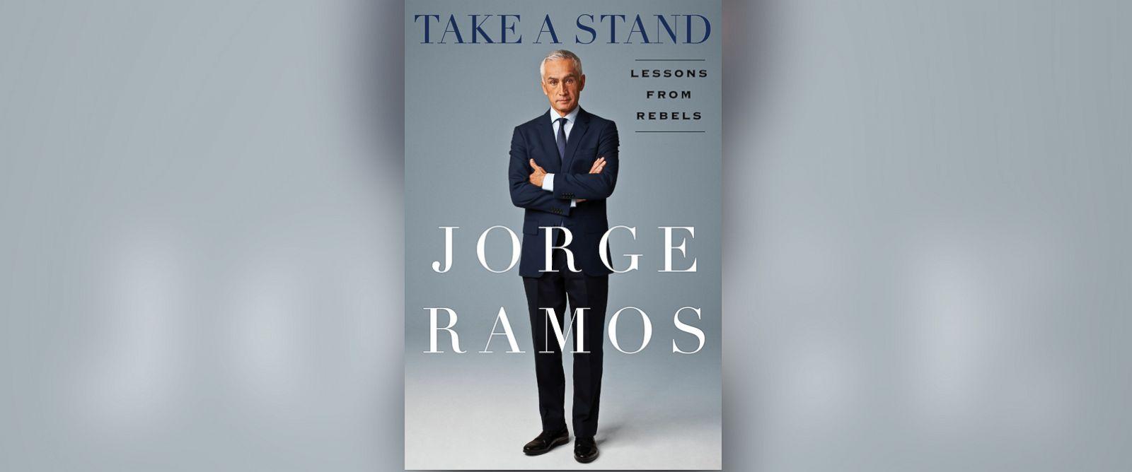"""PHOTO: Jorge Ramos """"Take A Stand."""""""