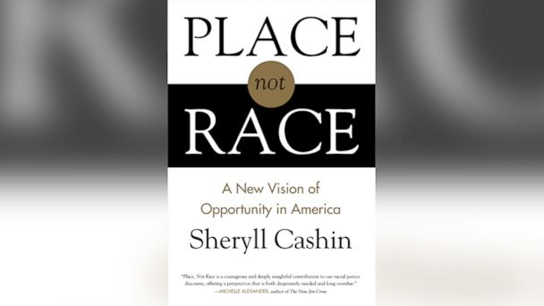 HT sheryll cashin place not race sk 140425 v13x7 16x9 608 Excerpt: Sheryll Cashins Place, Not Race
