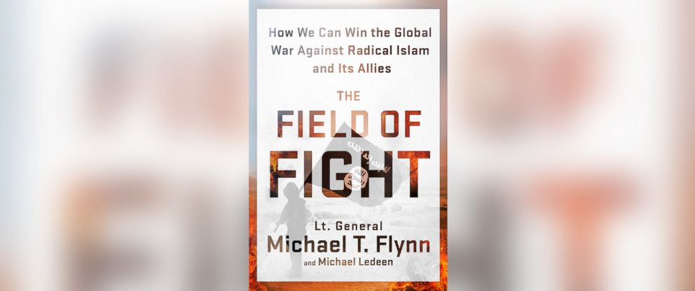 "PHOTO: Lt. General Michael Flynns ""The Field of Fight"""