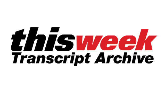 Archive: 'This Week' Transcripts