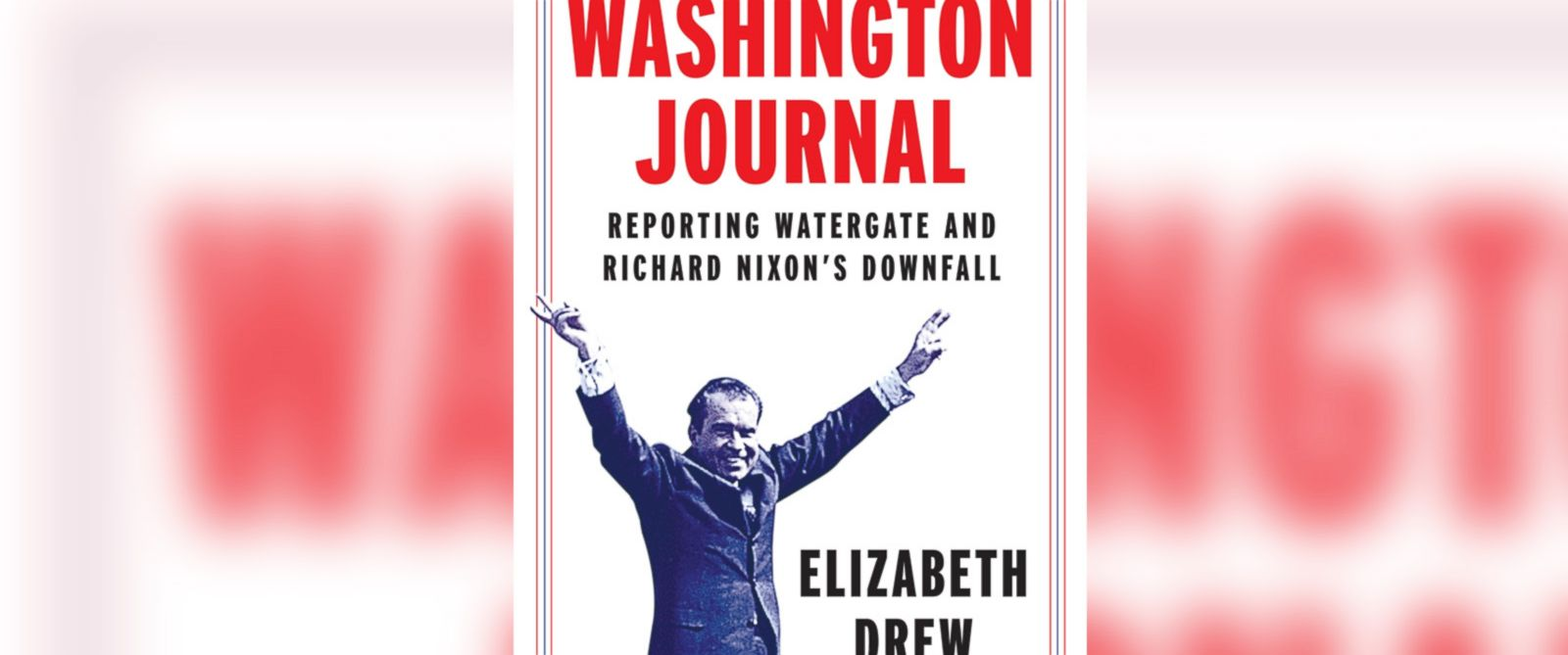 PHOTO: The book cover for Washington Journal by Elizabeth Drew.