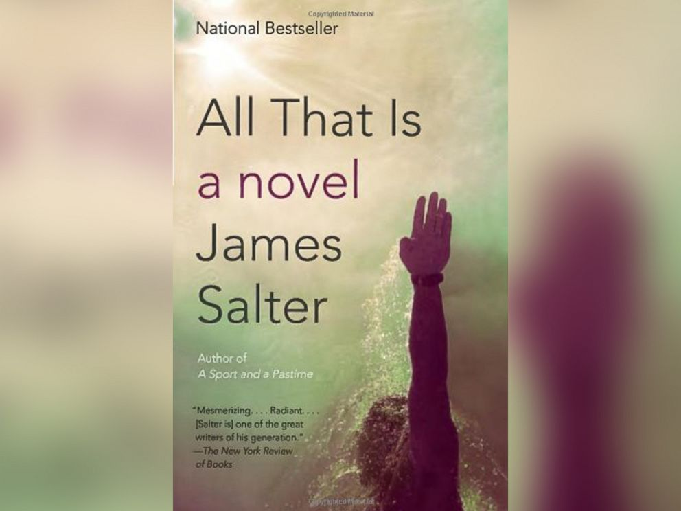 PHOTO: The cover of All That Is, by James Salter.