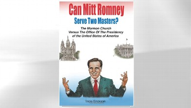 PHOTO:The cover for the book &quot;Can Mitt Serve The Two Masters?: The Mormon Church Versus. The Office of the Presidency of the United States of America,&quot; is shown.
