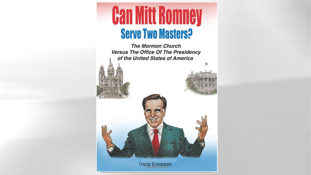 "PHOTO: The cover for the book ""Can Mitt Serve The Two Masters?: The Mormon Church Versus. The Office of the Presidency of the United States of America,"" is shown."