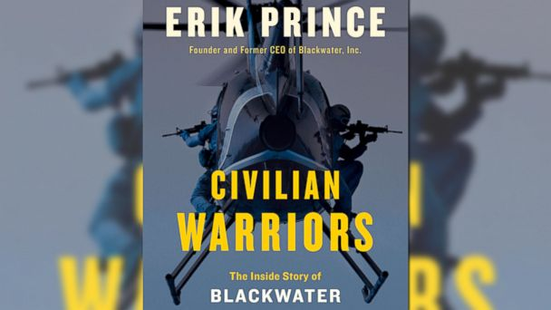 ht civilian warriors ll 131115 16x9 608 Read an Excerpt From Erik Princes New Book Civilian Warriors