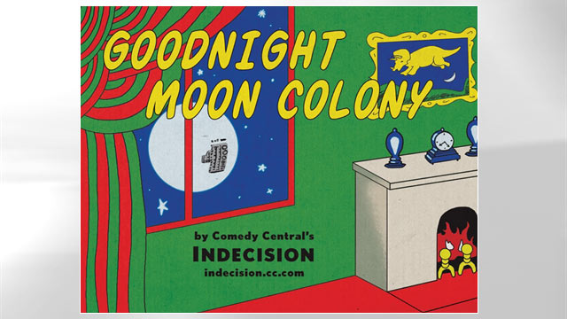 "PHOTO: ""Goodnight Moon Colony"" is shown."