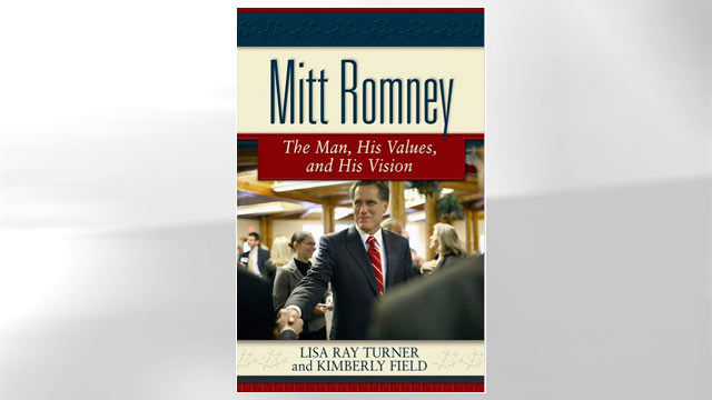 """PHOTO:The cover for the book """"Mitt Romney: The Man, His Values, and His Vision"""" is shown."""