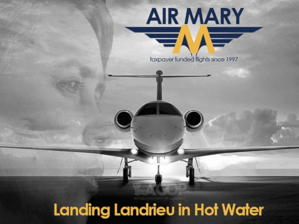 PHOTO: In response to her misuse of public funds the Louisiana Republican Party launched the Air Mary Campaign, complete with the twitter handle @AirMaryLa. They shared this image from their Instagram account at http://instagram.com/p/rpmdbESXyH/.