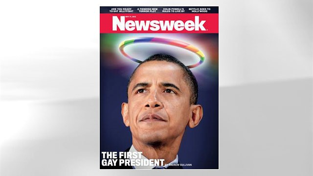 "PHOTO: Newsweek's May 21 issue declares Barack Obama the country's ""first gay president."""