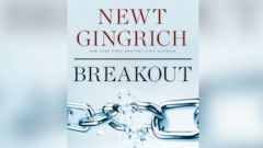 "PHOTO: Newt Gingrichs new book ""Breakout"" covers breakthroughs in medicine, transportation, energy, education, and other fields."