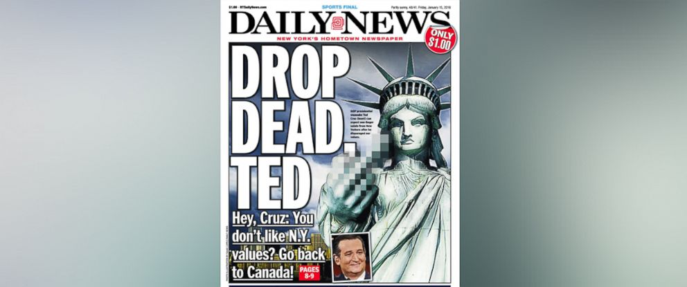 """PHOTO: New York Daily News tells Ted Cruz to """"Drop Dead"""" in its Jan. 15 cover."""