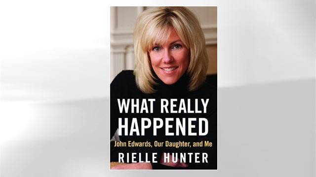"PHOTO: Rielle Hunter's book, ""What Really Happened: John Edwards, Our Daughter, and Me"""
