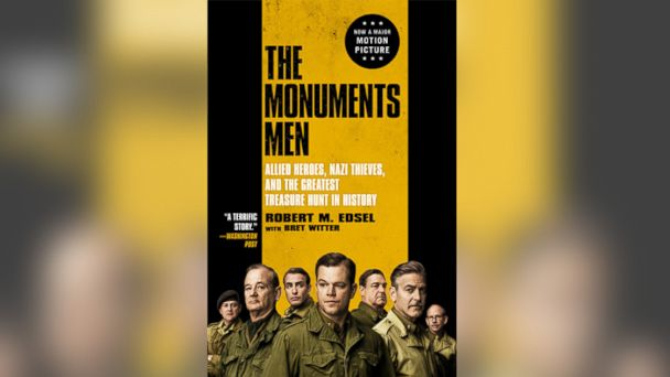 ht the monuments men2 kab 140123 16x9 608 Excerpt: Robert M. Edsels The Monuments Men