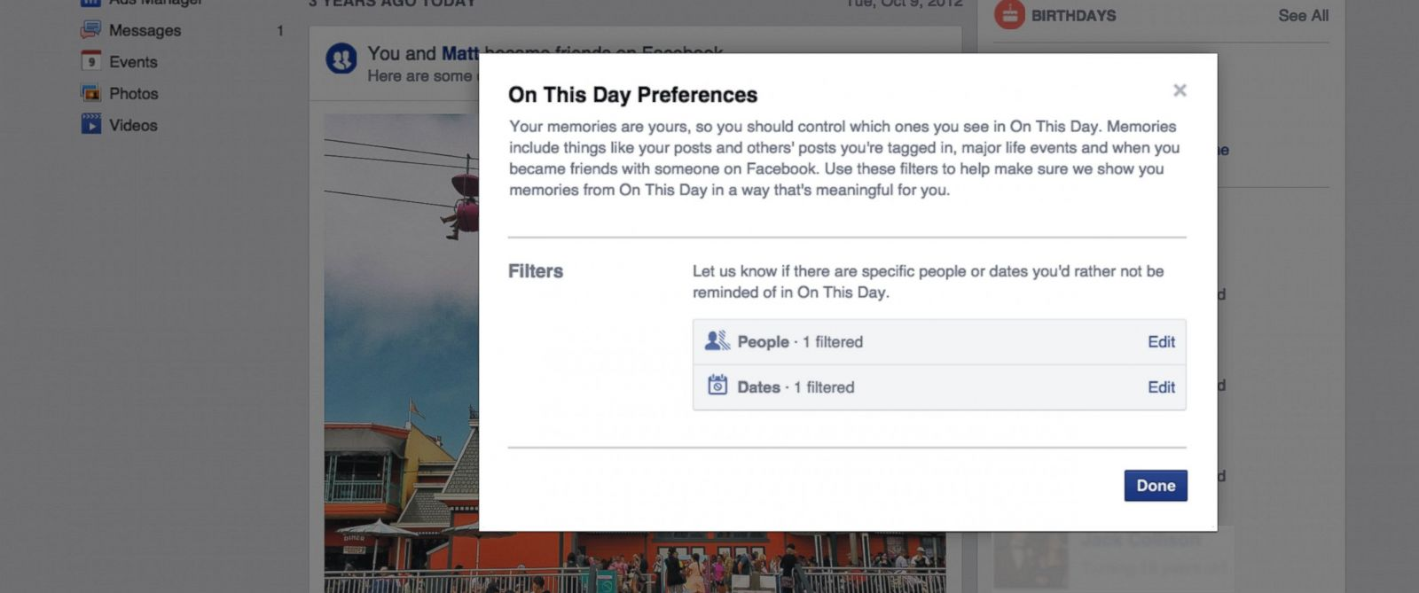 "PHOTO: Facebook is introducing ways to filter what you see from its ""on this day"" feature."