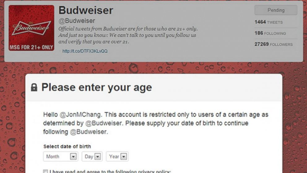 PHOTO: Popular booze brands are now asking their Twitter account followers to prove their age.