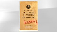 Photo: Secret C.I.A 'Magic' Manual Shows Cold War Spy Tricks: During Cold War, American Magician Wrote 'Trickery and Deception' Manual for C.I.A.