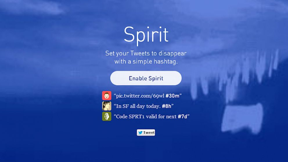 PHOTO: The new program Spirit will autodelete your tweets with the right hashtag.