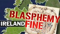 New Blasphemy Law in Ireland