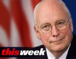 Photo: This Week guest Dick Cheney