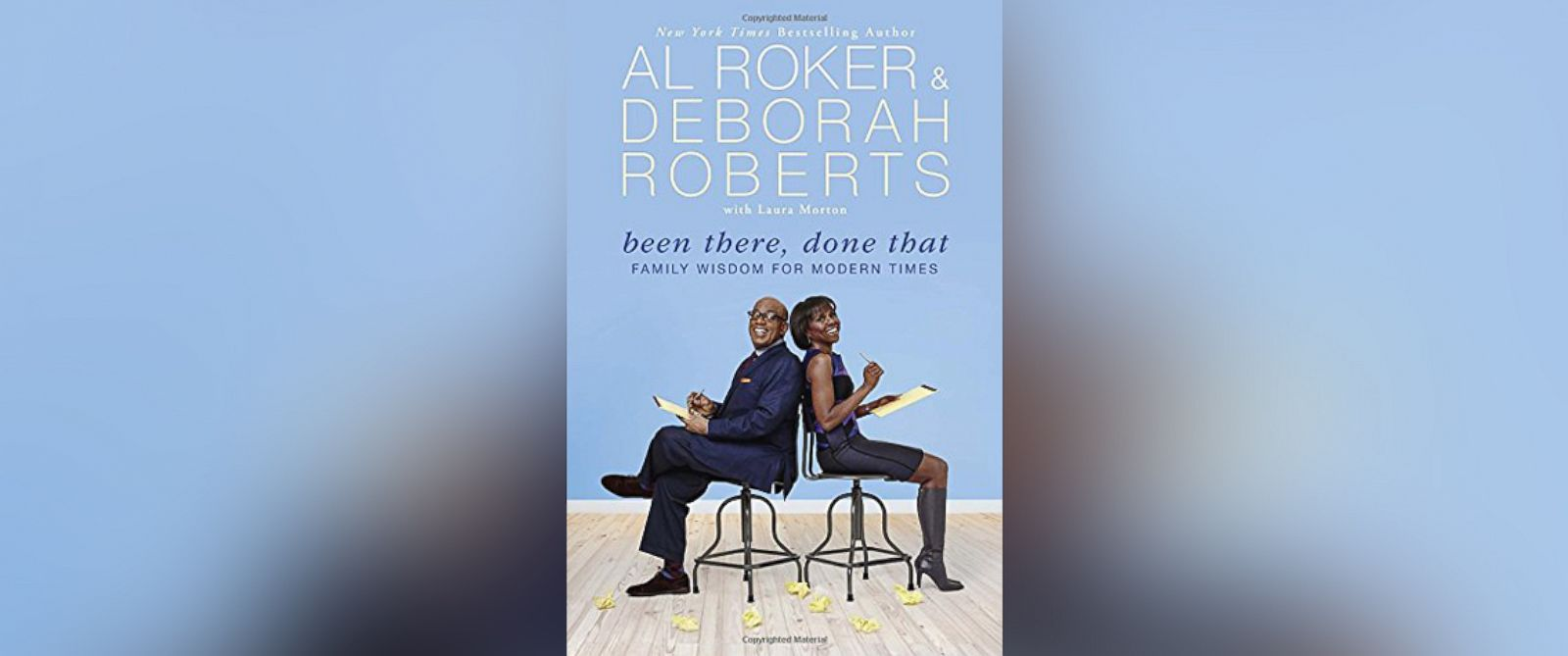 "PHOTO: Book cover of ""Been There, Done That,"" by ABCs Al Roker and Deborah Roberts."