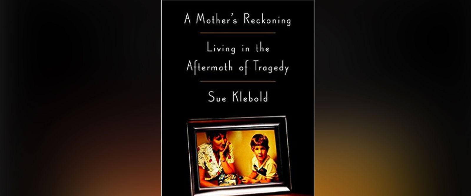 PHOTO: The book cover for A Mothers Reckoning: Living in the Aftermath of Tragedy by Sue Klebold.