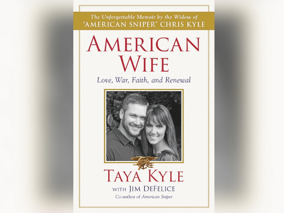 PHOTO: Book cover for Taya Kyles memoir, American Wife: A Memoir of Love, War, Faith and Renewal.